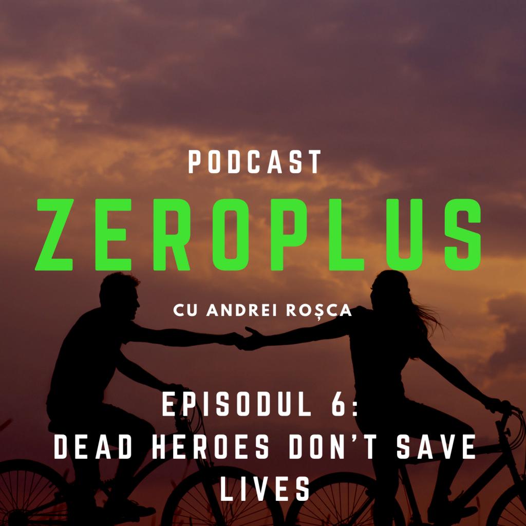 ZeroPlus - Episodul 6