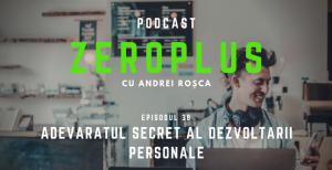 Adevaratul secret al dezvoltarii personale